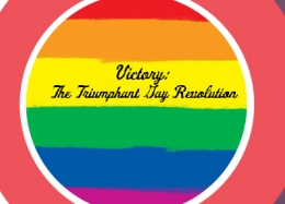 Victory: The Triumphant Gay Revolution, by Linda Hirshman