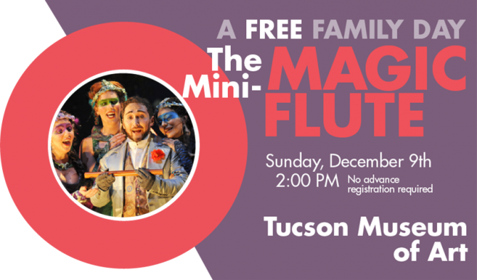 The Mini-Magic Flute Family Day in Tucson