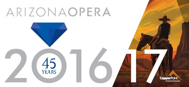 Arizona Opera's 45th Anniversary Season